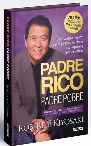 PADRE RICO, PADRE POBRE. EDICIÓN ESPECIAL AMPLIADA Y ACTUALIZADA