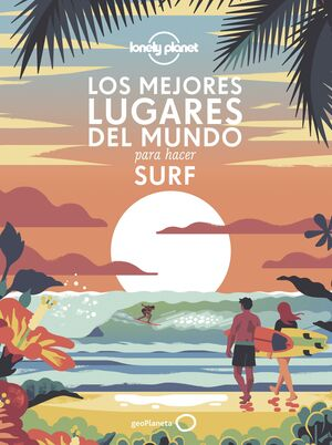 LOS MEJORES LUGARES DEL MUNDO PARA HACER SURF