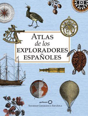 ATLAS DE LOS EXPLORADORES ESPAÑOLES (EDICIÓN REDUCIDA)