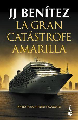 LA GRAN CATÁSTROFE AMARILLA