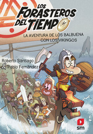LFT 11: LA AVENTURA DE LOS BALBUENA CON LOS VIKINGOS