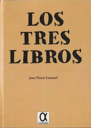 TRES LIBROS, LOS