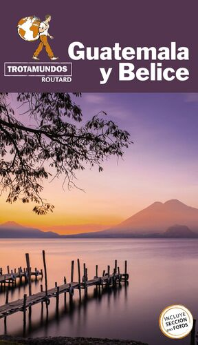 GUATEMALA Y BELICE