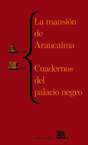 LA MANSIÓN DE ARAUCAÍMA. CUADERNOS DEL PALACIO NEGRO