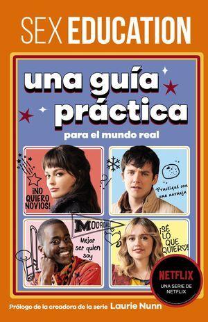 SEX EDUCATION. UNA GUIA PRACTICA PARA EL MUNDO REAL **FANDOM BOOK