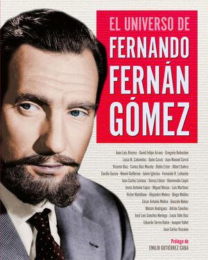 EL UNIVERSO DE FERNANDO FERNÁN GÓMEZ