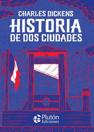 HISTORIA DE DOS CIUDADES
