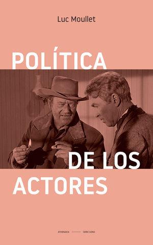 POLÍTICA DE LOS ACTORES