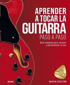 APRENDER A TOCAR LA GUITARRA PASO A PASO (2021)