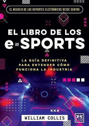 LIBRO DE LOS E-SPORTS, EL