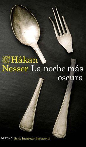 LA NOCHE MÁS OSCURA (SERIE INSPECTOR BARBAROTTI 1)