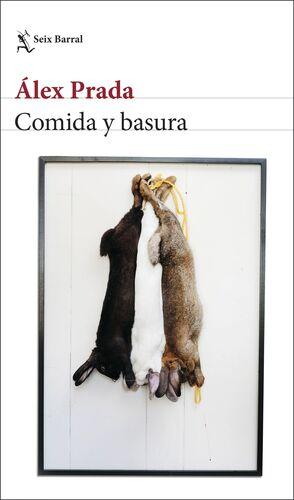 COMIDA Y BASURA