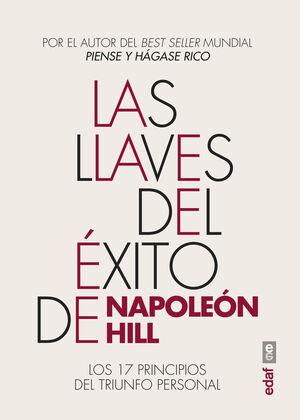 LAS LLAVES DEL ÉXITO DE NAPOLEÓN HILL