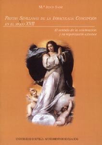 FIESTAS SEVILLANAS INMACULADA CONCEPCION SIGLO XVI