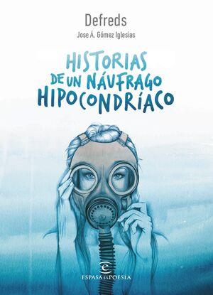 HISTORIAS DE UN NÁUFRAGO HIPOCONDRÍACO