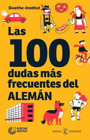 LAS 100 DUDAS MÁS FRECUENTES DEL ALEMÁN