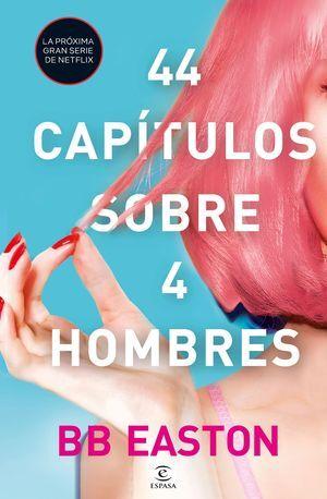 44 CAPÍTULOS SOBRE 4 HOMBRES