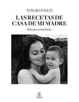 LAS RECETAS DE CASA DE MI MADRE