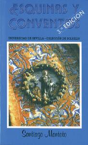 ESQUINAS Y CONVENTOS DE SEVILLA