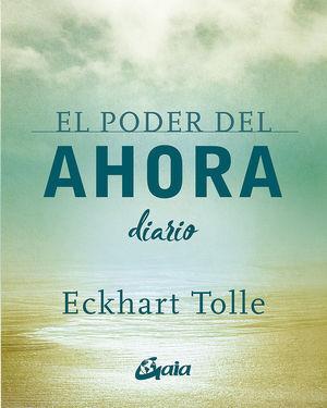 EL PODER DEL AHORA. DIARIO
