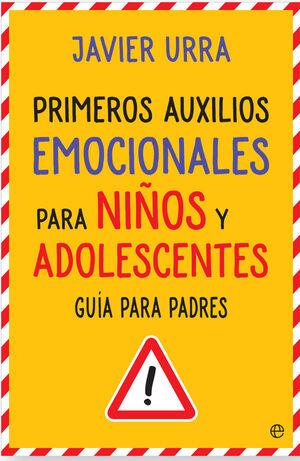 PRIMEROS AUXILIOS EMOCIONALES PARA NIÑOS Y ADOLESCENTES