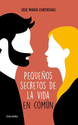 PEQUEÑOS SECRETOS DE LA VIDA EN COMUN