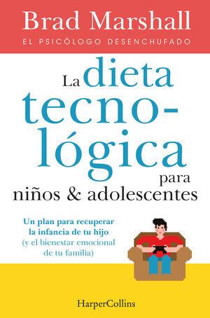 LA DIETA TECNOLÓGICA PARA NIÑOS Y ADOLESCENTES