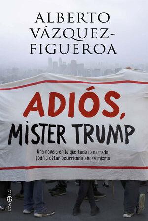ADIOS MISTER TRUMP