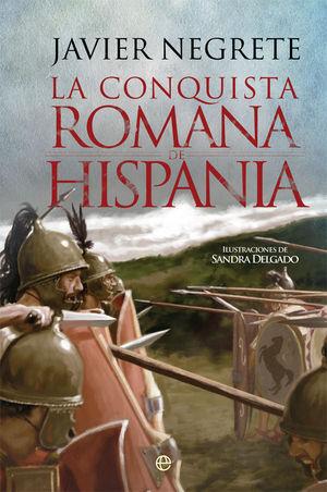 LA CONQUISTA ROMANA DE HISPANIA