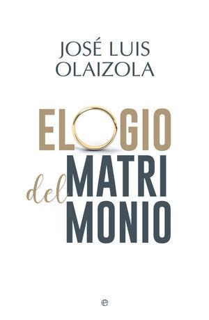ELOGIO DEL MATRIMONIO