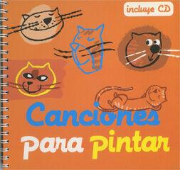 CANCIONES PARA PINTAR + CD