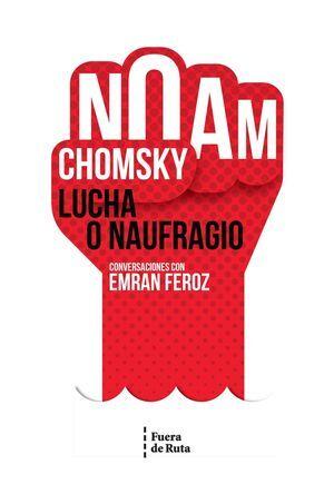 LUCHA O NAUFRAGIO.
