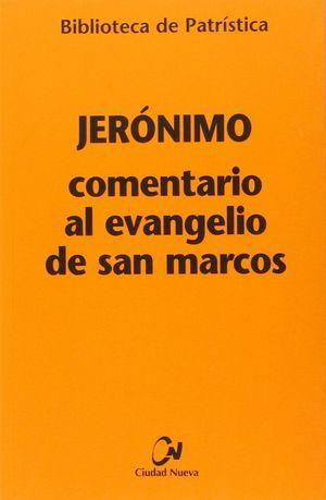 COMENTARIO AL EVANGELIO DE SAN MARCOS