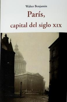 PARÍS, CAPITAL DEL SIGLO XIX