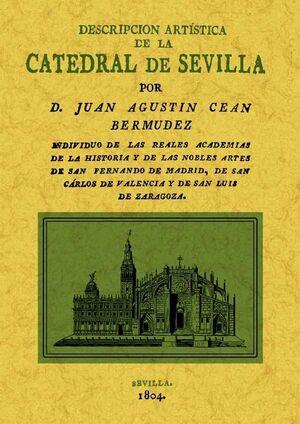 LA CATEDRAL DE SEVILLA. DESCRIPCIÓN ARTÍSTICA